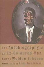 The Autobiography of an Ex-Coloured Man (American Century Series) Johnson, Jame