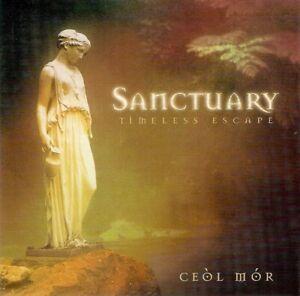 Ceòl Mór - Sanctuary, Timeless Escape (CD 1996) Canadian Release