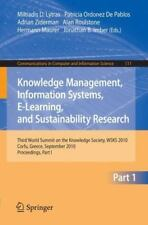 Knowledge Management, Information Systems, e-Learning, and Sustainability...