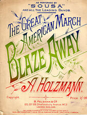 SHEET MUSIC - SOUSA's Great American March BLAZEWAY, written by HOLZMANN (1901)