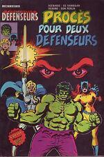 Les Défenseurs N°6 -Procès pour deux Défenseur-Arédit-Marvel Comics - 1982 - TBE