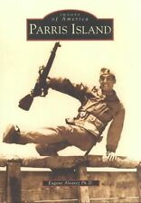 USED (GD) Parris Island   (SC)   (Images of America) by Eugene Alvarez Ph.D.