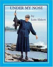 Under My Nose (Meet the Author (Katonah, N.Y.).)-ExLibrary