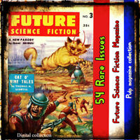 Future Science Fiction - Action, adventure - Very Rare collection 54 issues