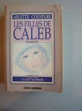 Les Filles de Caleb (Le Cri de l'Oie.   Arlette Cousture  (Lg. Softcover 1985