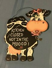 "Wooden Cow Sign ""Kitchen Closed Not in the Moood"""