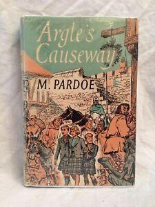M Pardoe - Argle's Causeway - 1st/1st 1958 Routlege, Original Jacket - Scarce