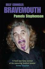 Bravemouth: Living with Billy Connolly, Stephenson Connolly, Pamela, New Book