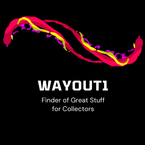 WAYOUT1 COLLECTIBLES AND STUFF