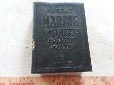 Audel's Marine Engineers Handy Book 1943