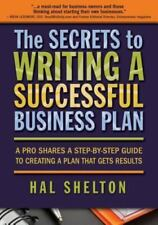 The Secrets to Writing a Successful Business Plan: A Pro Shares a Step-By-