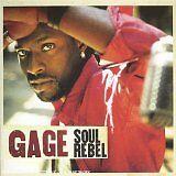 GAGE - Soul rebel - CD Album