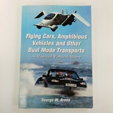 Flying Cars, Amphibious Vehicles and Other Dual Mode Transports Book Green