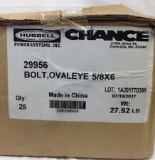 QTY 25 HUBBELL POWER SYSTEMS CHANCE OVALEYE BOLT 5/8 X 6 29956 FREE SHIPPING