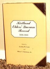 *New* Kirtland Elder's Quorum Record 1836-1841 by Lyndon Cook 1985 1STED Mormon