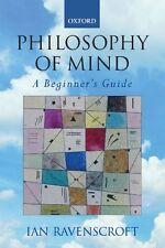Philosophy of Mind: A Beginner's Guide New Paperback Book Ian Ravenscroft