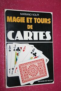 MAGIE ET TOURS DE CARTES MARIANO VOLPI EDITIONS DE VECCHI 1997