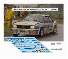 DECALS 1/43 OPEL ASCONA 400 MAGAZZINI AUTO CERRATO RALLY LANA 1982