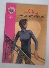 les cinq au bal des espions  Bibliothèque rose