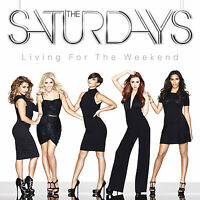 The Saturdays : Living for the Weekend CD (2013) Expertly Refurbished Product