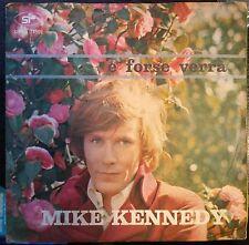 Mike Kennedy dei Los bravos – E Forse Verrà/Tu Ami Un Altro 45 giri  EX/EX 1969