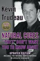 Natural Cures They Dont Want You to Know about by Kevin Trudeau
