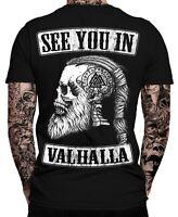 See you in VALHALLA T-Shirt    Thor   Vikings   Ragnar   Odin   Wodan   Wikinger