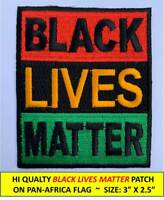 BLACK LIVES MATTER ON PAN-AFRICA FLAG BLM EMBROIDERED PATCH IRON-ON or SEW-ON