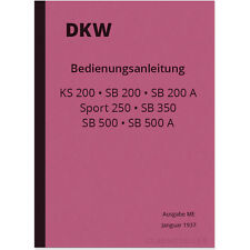 DKW KS 200 SB 200 A Sport 250 500 350 Bedienungsanleitung Handbuch SB200 SB350