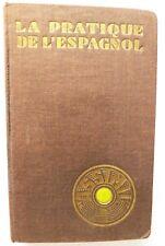 La Pratique de L'Espagnol, J Bouzet & A Cherel, 1957, Assimil, Paris - RARE