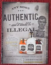 2013 Print Ad Midnight Moon Moonshine Whiskey ~ Illegal If Any More Authentic