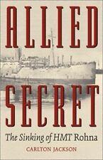 Allied Secret: The Sinking of Hmt Rohna