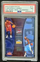 2003 Fleer Focus Lakers LEBRON JAMES and CARMELO ANTHONY Rookie Card PSA 7 Pop 2