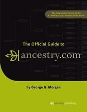 The Official Guide to Ancestry.com-ExLibrary
