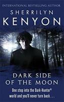 Dark Side Of The Moon: The Dark-Hunter World: Book 10 by Sherrilyn Kenyon | Pape