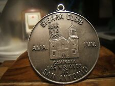 SIERRA CLUB  CAMINATA LAS MISIONES DE SAN ANTONIO Medal 40mm