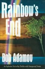Rainbow's End: Explosive Put-in-Bay Thriller with Unexpected Twists by Adamov, B