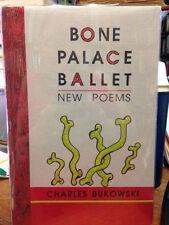 Bukowski BONE PALACE BALLET 1997  Y OF 26 copies FINE with silkscreen