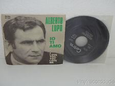 ALBERTO LUPO Io Ti Amo (I Love You)/ Certe Volte 45 Cetra SP 1350 w/ PS