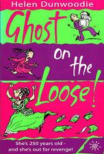 Ghost on the Loose!, Helen Dunwoodie