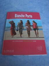 """catalogue"""" la blanche porte"""" printemps Ete  2008 vpc comme la redoute"""