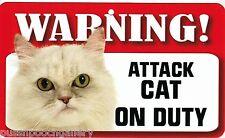 "Warning ""Attack Cat on Duty"" - Persian -Laminated Cardboard Cat Breed Sign"
