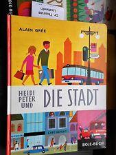 Alain Grée: HEIDI PETER et la ville de 1976 livre pour enfants Bouée-Verlag 5. édition