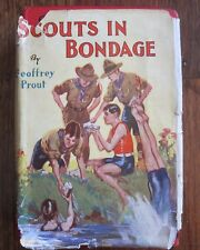 Scouts In Bondage By Geoffrey Prout Hardcover Book With Dust Jacket 1st Edition