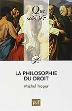 La philosophie du droit by Troper, Michel