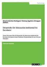 Desarrollo de Educación Ambiental en Escolares by Kirenia Sánchez Rodríguez...
