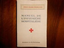 Manuel de l'infirmière hospitalière Croix-Rouge française 1940 Masson
