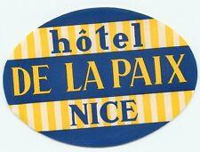 NICE FRANCE HOTEL DE LA PAIX VINTAGE  LUGGAGE LABEL