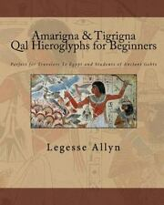 Amarigna and Tigrigna Qal Hieroglyphs for Beginners : Perfect for Travelers...