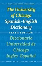 University of Chicago Spanish-English Dictionary / Diccionario Universidad de...